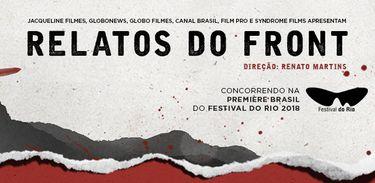 Documentário Relatos do Front aborda violência urbana no Brasil