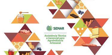 Senar lança Assistência Técnica e Gerencial para agroindústrias artesanais