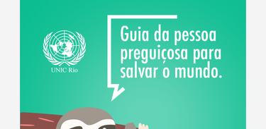 ONU lança Guia do Preguiçoso para Salvar o Mundo em português
