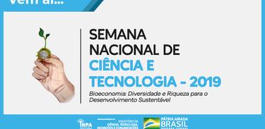 Semana Nacional de Ciência e Tecnologia 2019