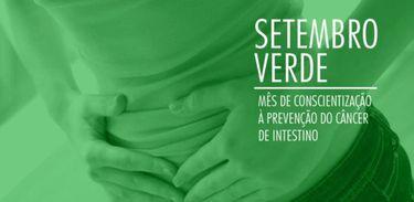 Setembro Verde - Campanha 'Não é sorte. é prevenção e cuidado' - Prevenção ao câncer de intestino