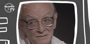 Mário Lago é homenageado no Recordar é TV