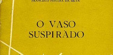 Capa do livro O Vaso Suspirado
