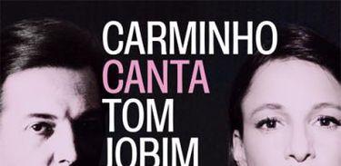 Carminho canta Tom Jobim - Álbum
