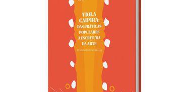 Viola caipira: das práticas populares à escritura da arte 2