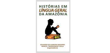 Histórias em Língua Geral da Amazônia