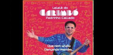 Arte Clube destaca novo som do músico paraense Pedrinho Callado.