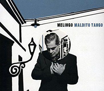 CD Maldito Tango, de Daniel Melingo
