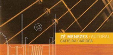 Capa de álbum de Zé Menezes um dos artistas em destaque no programa