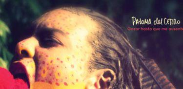 """Álbum """"Gozar Hasta que Me ausente"""", de Paloma del Cerro"""