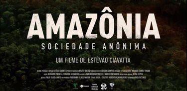 Documentário Amazônia Sociedade Anônima é exibido no Festival do Rio