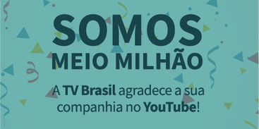 Banner Youtube TV Brasil - 500k