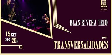 Blas Rivera Trio
