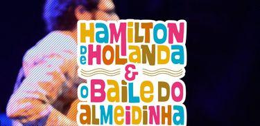 Hamilton de Holanda e o Baile do Almeidinha
