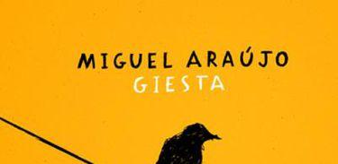 """Álbum """"Giesta"""", de Miguel Araújo"""
