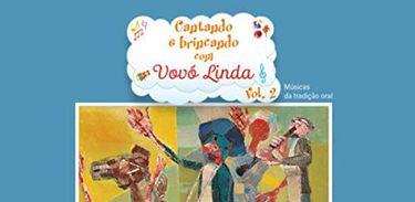 Capa do CD Cantando e Brincando com Vovó Linda volume 2