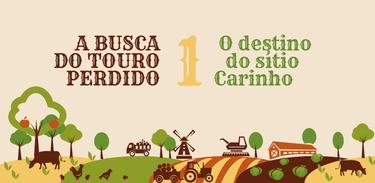 Banner rádio-série A busca do touro perdido - episódio 1