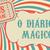 O diário mágico