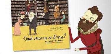 """Livro e musical """"Onde moram os livros"""" celebram as bibliotecas do Brasil"""