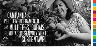 """""""Concurso Vozes, imagens, histórias e experiências das mulheres rurais"""" foi lançado esta semana, durante a campanha '#MulheresRurais, mulheres com direitos'"""