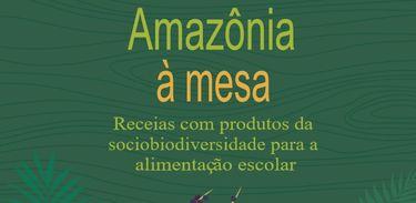 Livro Amazônia à Mesa