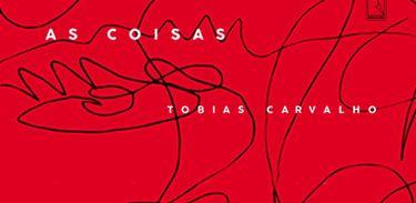 """Tobias Carvalho lança primeiro livro de contos """"As coisas"""""""