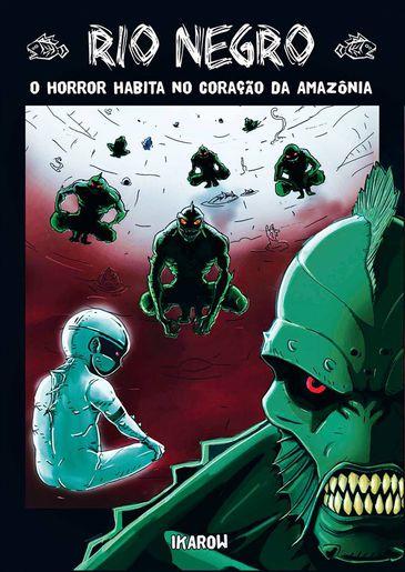 """HQ """"Rio Negro, o horror habita no coração da Amazônia"""""""