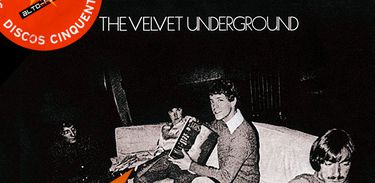 The Velvet Underground é destaque no Alto-Falante