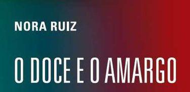 Capa do livro O Doce e o Amargo, de Nora Ruiz