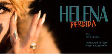 """Espetáculo """"Helena Perdida"""" narra com ironia os jogos de poder na cidade olímpica"""