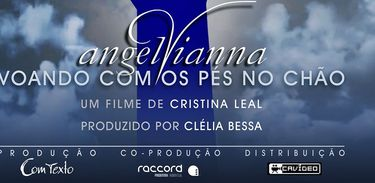 Documentário narra a trajetória de Angel Vianna