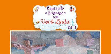 """Capa do CD """"Cantando e brincando com a vovó Linda"""", de Ermelinda Paz."""