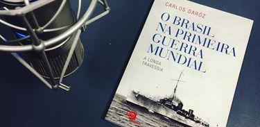 """Livro """"O Brasil na Primeira Guerra Mundial"""" de Carlos Daróz"""
