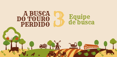 Banner rádio-série A busca do touro perdido - episódio 3