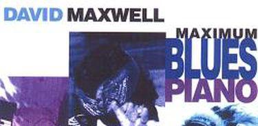 CD DAVID MAXWELL BLUES PIANO
