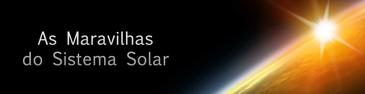 As maravilhas do Sistem Solar