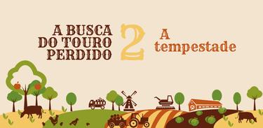 Banner rádio-série A busca do touro perdido - episódio 2