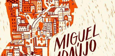 """""""Crónicas da Cidade Grande"""", de Miguel Araújo"""