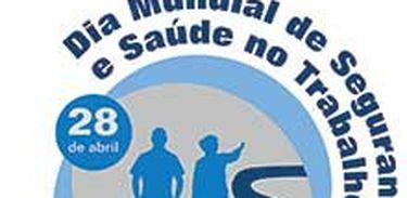 Dia Mundial de Segurança e Saúde no Trabalho em 28 de abril