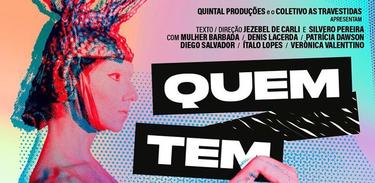 """Silvero Pereira dirige peça """"Quem Tem Medo de Travesti?"""""""