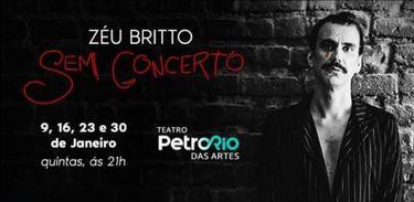 Zéu Britto estreia show com convidados no Rio