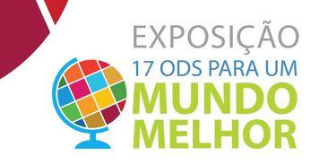 Exposição destaca Objetivos de Desenvolvimento Sustentável