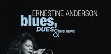 CD Ernestine Anderson Blues, Dues & Love News