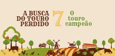 Banner rádio-série A busca do touro perdido - episódio 7