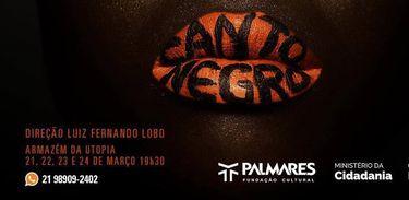 Musical Canto Negro faz apresentações gratuitas no fim de semana no Rio