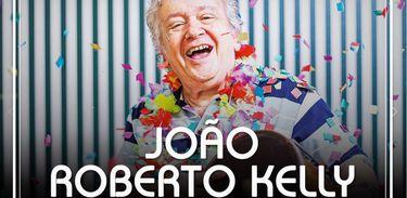 João Roberto Kelly lança marchinha para o carnaval 2020
