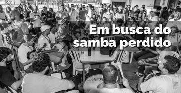 Especial Em Busca do Samba Perdido