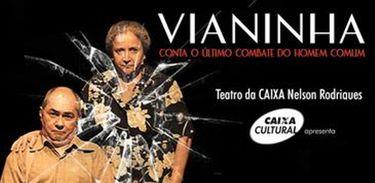Rogério Freitas protagoniza peça de Vianninha
