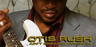 CD OTIS RUSH