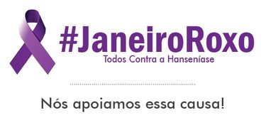 Campanha Janeiro Roxo - Todos contra a Hanseníase
